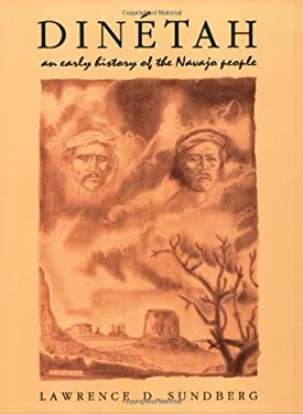 Dinetah: An Early History of the Navajo People 9780865342217