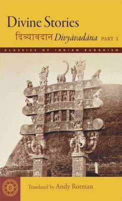 Divine Stories: Divyavadana, Part 1 9780861712953