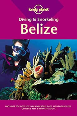 Diving & Snorkeling Belize 9780864425751