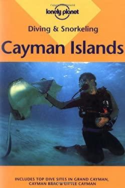 Diving & Snorkeling Cayman Islands: Including Grand Cayman, Cayman Brac & Little Cayman 9780864427700