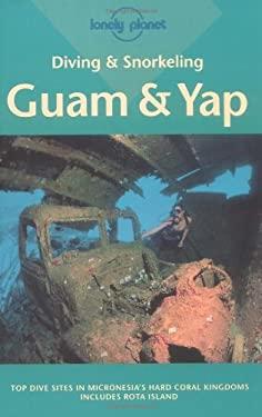 Diving & Snorkeling Guam & Yap 9780864427441