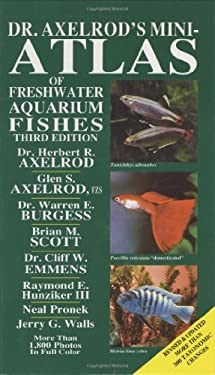 Dr Axelrods Mini Atlas of Freshwater Aquarium Fishes 9780866223850