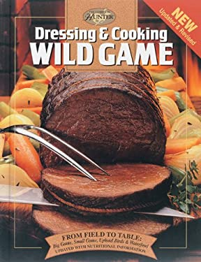Dressing and Cooking Wild Game 9780865731080