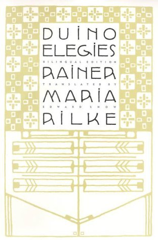 Duino Elegies: A Bilingual Edition 9780865475465
