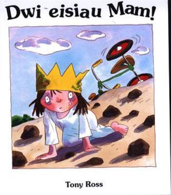 Dwi Eisiau Mam! 9780863818950
