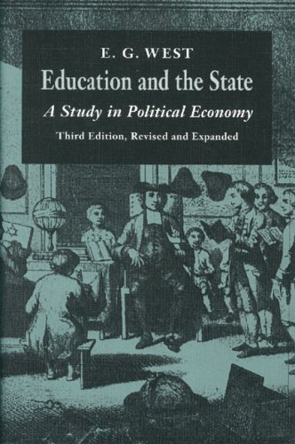 Education and the State: A Study in Political Economy 9780865971349