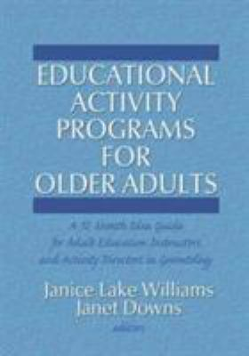 Educational Activity Programs for Older Adults 9780866562966