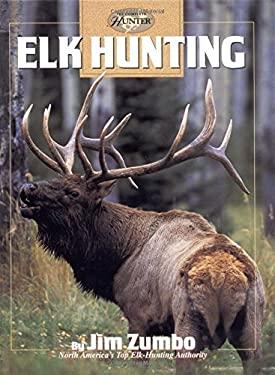 Elk Hunting 9780865731264
