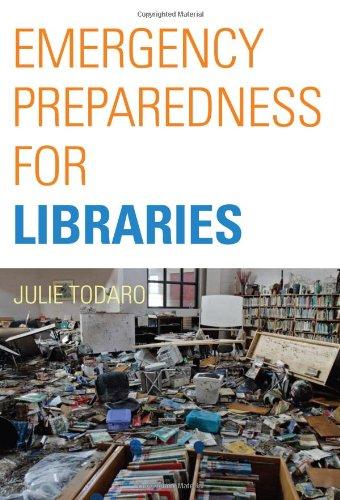 Emergency Preparedness for Libraries 9780865871663