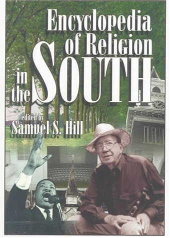 Encyclopedia of Religion in the South 9780865545885