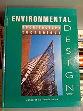Environmental Design: Architecture and Technology 9780866364300