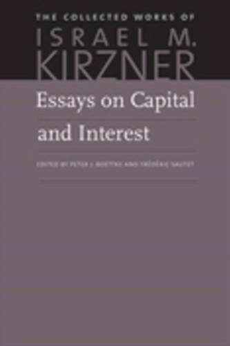 Essays on Capital and Interest: An Austrian Perspective 9780865977808