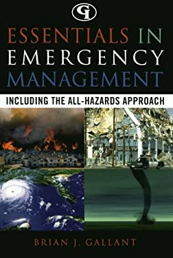 Essentials in Emergency Management: Including the All-Hazards Approach 9780865876323