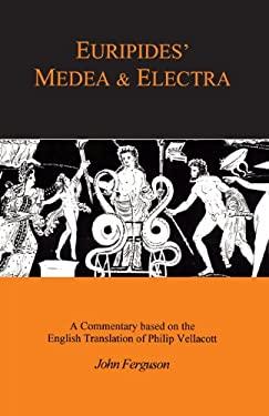 Euripides: Medea and Electra 9780862922689