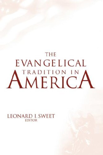 Evangelical Tradition in America 9780865545540