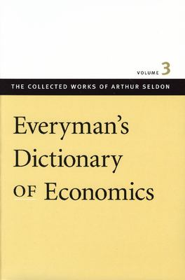Everyman's Dictionary of Economics 9780865975446