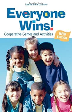 Everyone Wins!: Cooperative Games and Activities 9780865715875
