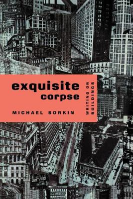 Exquisite Corpse : Writing on Buildings