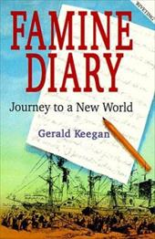 Famine Diary: Journey to a New World 3786142
