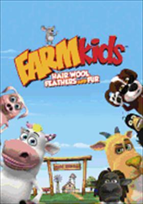 Farmkids: Hair Wool Feathers & Fur