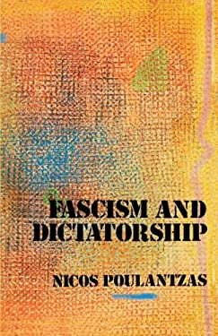 Fascism and Dictatorship 9780860917168