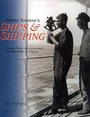 Father Browne's Ships & Shipping