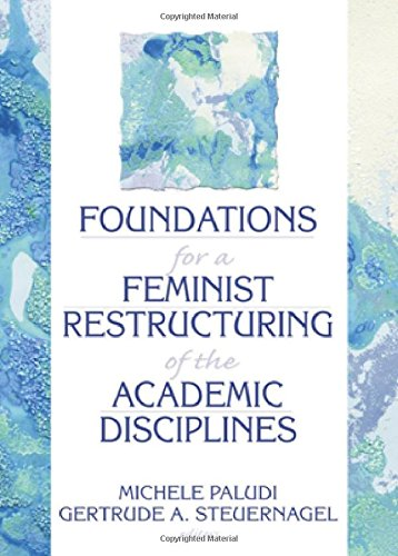Foundations for a Feminist Restructuring of the Academic Disciplines 9780866568784