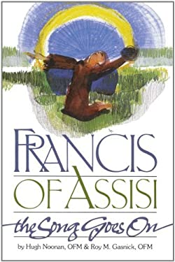 Francis of Assisi, the Song Goes on 9780867162509