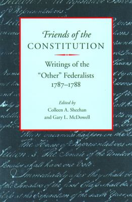 Friends of the Constitution 9780865971547