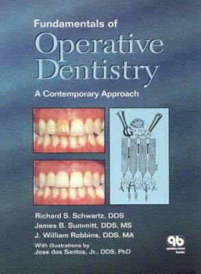 Fundamentals of Operative Dentistry: A Contemporary Approach 9780867153118