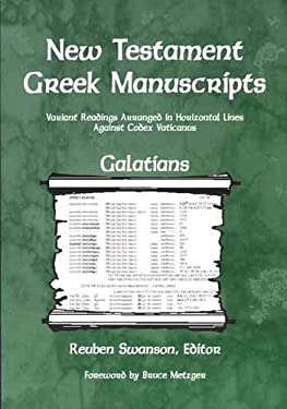 Galatians: Variant Readings Arranged in Horizontal Lines Against Codex Vaticanus 9780865850699
