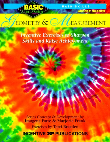 Geometry & Measurement: Inventive Exercises to Sharpen Skills and Raise Achievement 9780865303676