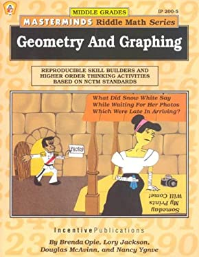Geometry and Graphing: Reproducible Skill Builders and Higher Order Thinking Activities Based on Nctm Standards 9780865303058