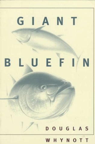 Giant Bluefin 9780865474970