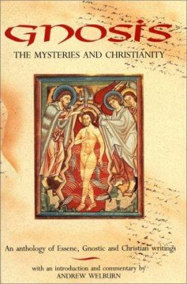 Gnosis, the Mysteries & Christiani 9780863151835
