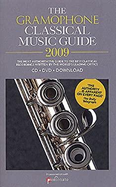 Gramophone Classical Music Guide 2009 9780860249528