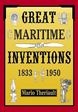 Great Maritime Inventions, 1833 - 1950 9780864923240