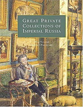 Great Private Collections of Imperial Russia 9780865652255