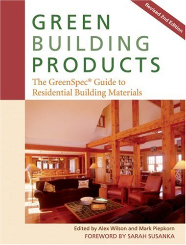 Green Building Products: The Greenspecb. Guide to Residential Building Materials 9780865715707