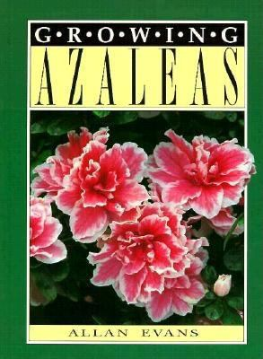 Growing Azaleas 9780864170835