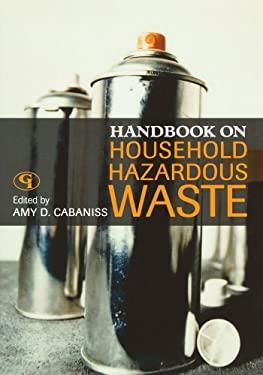 Handbook on Household Hazardous Waste 9780865871632