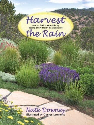 Harvest the Rain 9780865344952