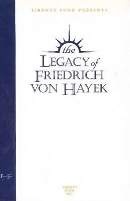 The Legacy of Friedrich Von Hayek Audio Tapes: Seven-Volume Set 9780865979604