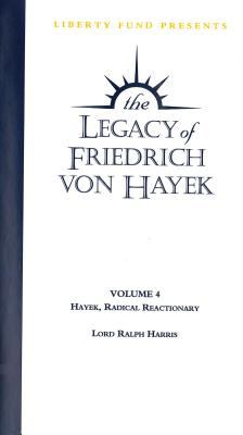 Hayek, Radical Reactionary: Legacy of Friedrich Von Hayek DVD Volume 4 9780865976467
