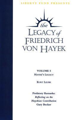 Hayek's Legacy: Legacy of Friedrich Von Hayek DVD Volume 5 9780865976474