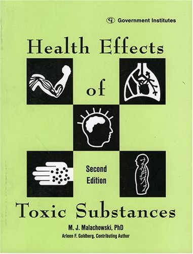 Health Effects of Toxic Substances 9780865876491