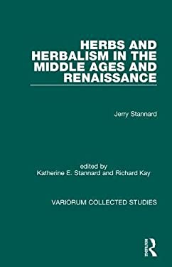 Herbs and Herbalism in the Middle Ages and Renaissance
