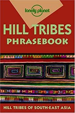Hill Tribes Phrasebook 9780864426352