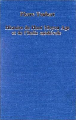 Histoire Du Haut Moyen Age Et de L'Italie Medievale 9780860782001