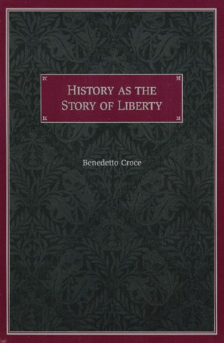 History as the Story of Liberty 9780865972698